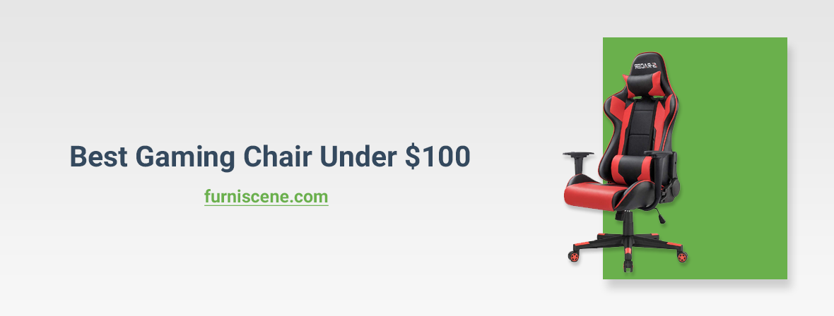 Best gaming chair under $100