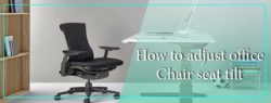How to adjust office chair seat tilt